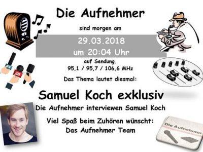 Die Aufnehmer – Samuel Koch im Interview